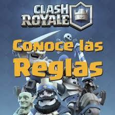 Resultado de imagen de reglamento clash royale